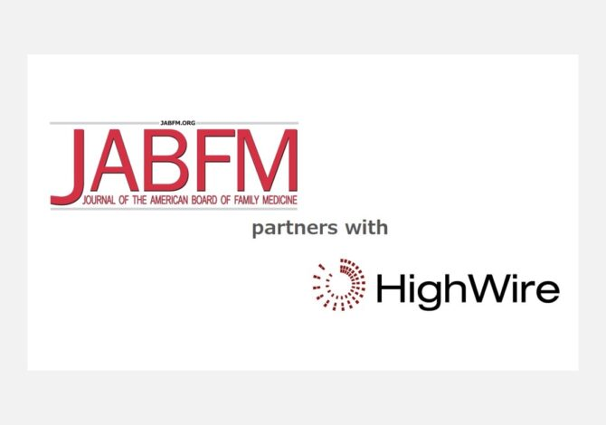 JABFM extends HighWire relationship, choosing JCore open platform for journals