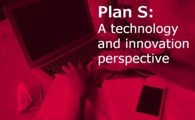 Plan S - a technology and innovation perspective