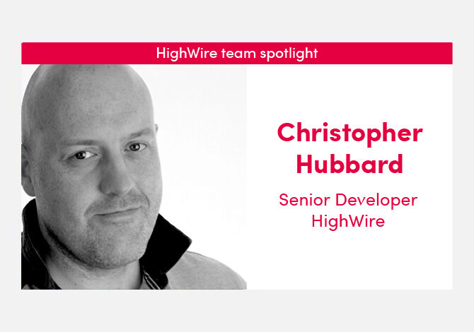 HighWire team spotlight with our Senior Developer, Christopher Hubbard