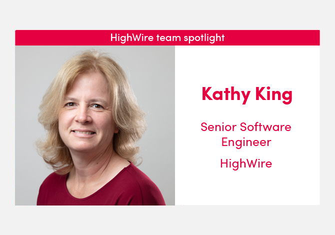 HighWire team spotlight with our Senior Software Engineer, Kathy King