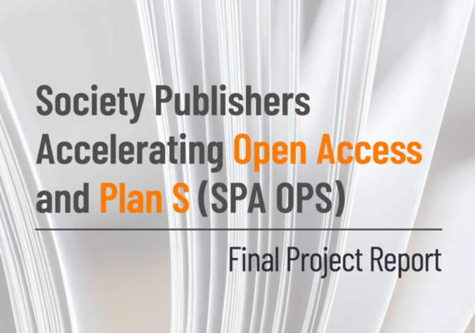 HighWire welcomes the launch of the Society Publishers Accelerating Open Access and Plan S (SPA OPS) report