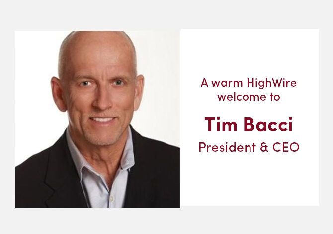 HighWire names Tim Bacci President & CEO