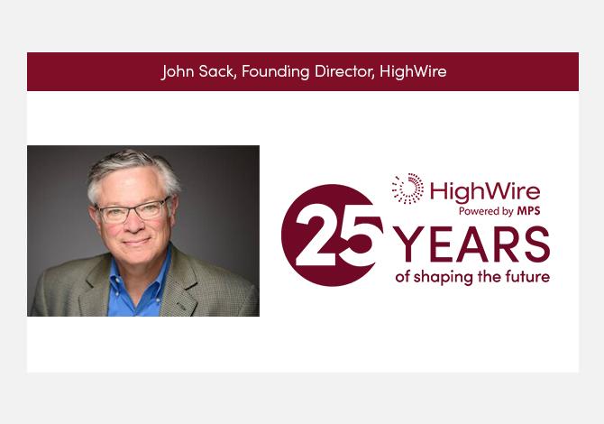 HighWire at 25: John Sack looks back