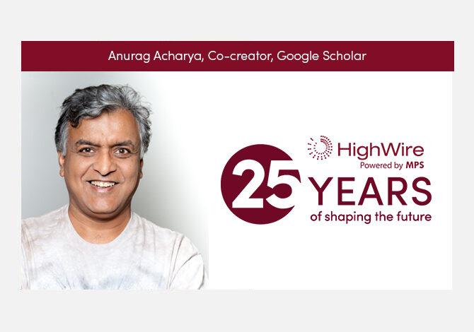 HighWire at 25: Anurag Acharya (Google Scholar) looks back