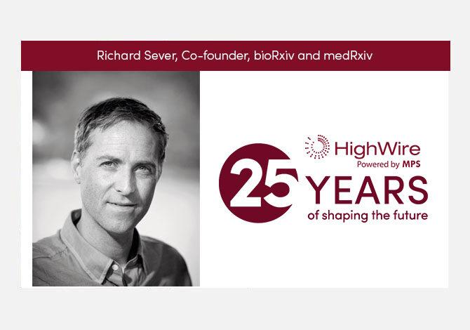 HighWire at 25: Richard Sever (bioRxiv) looks back