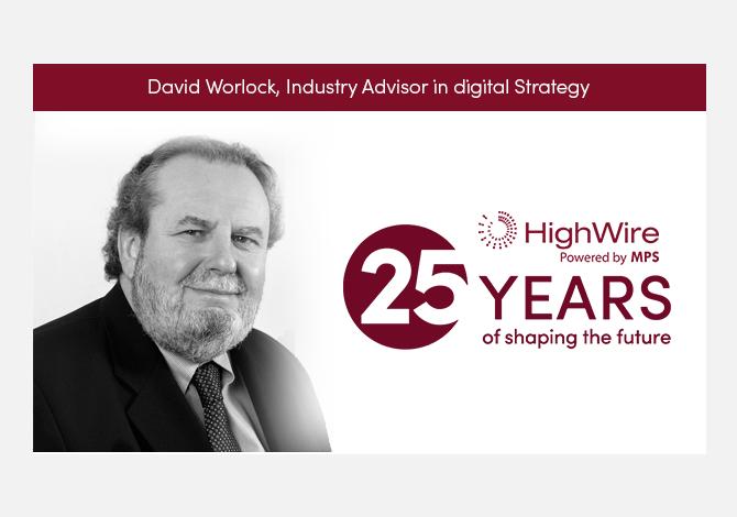 HighWire at 25: David Worlock looks back
